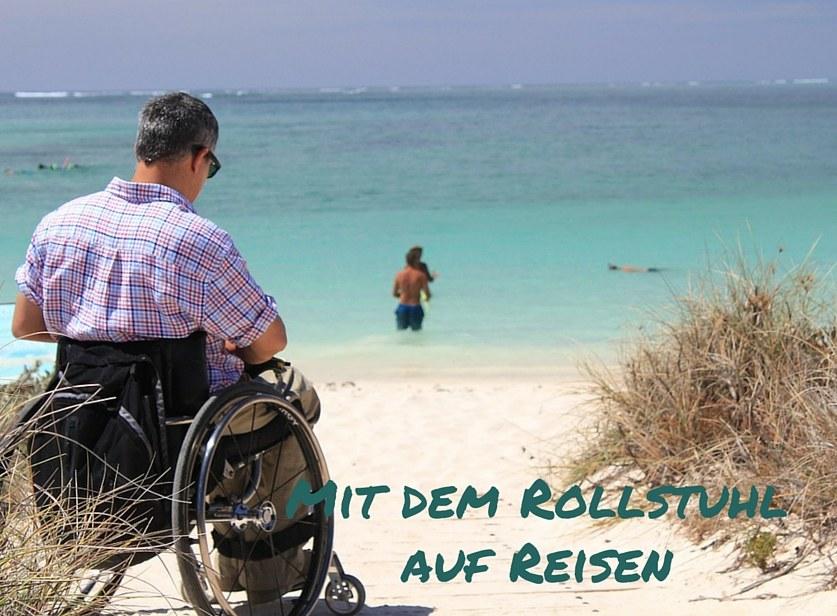 Mit dem Rollstuhl auf Reisen