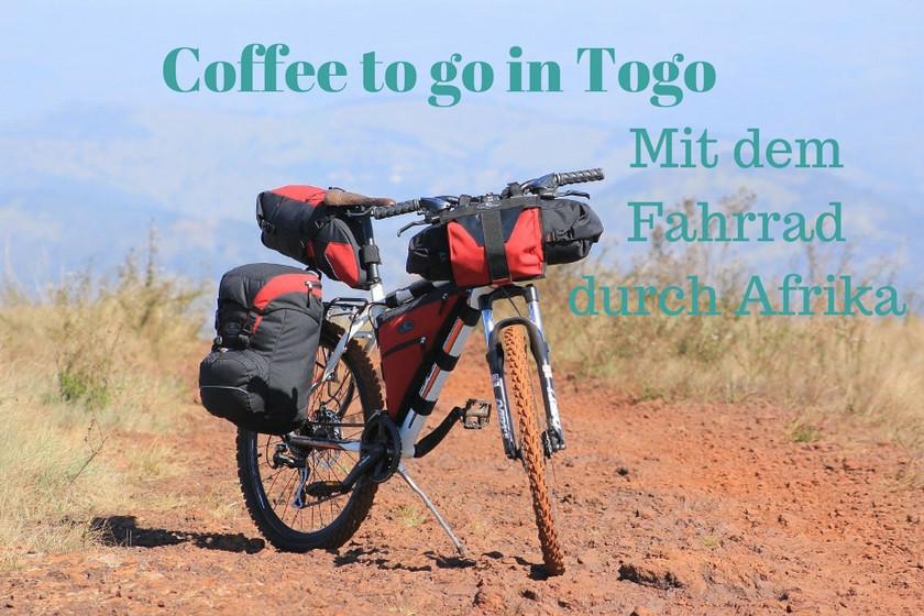 Ein Coffee to go in Togo, mit dem Fahrrad durch Afrika.