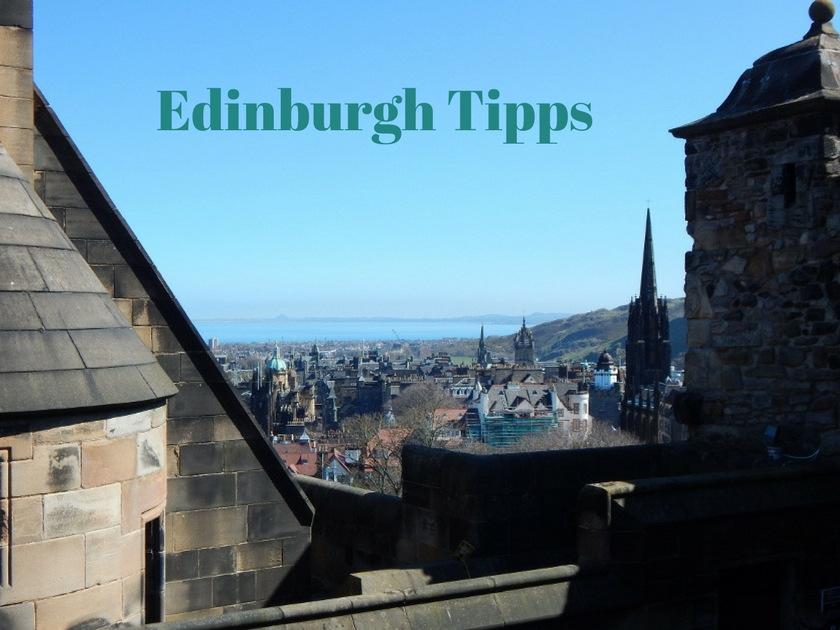 Edinburgh Tipps, Blick von der Burg aus gesehen