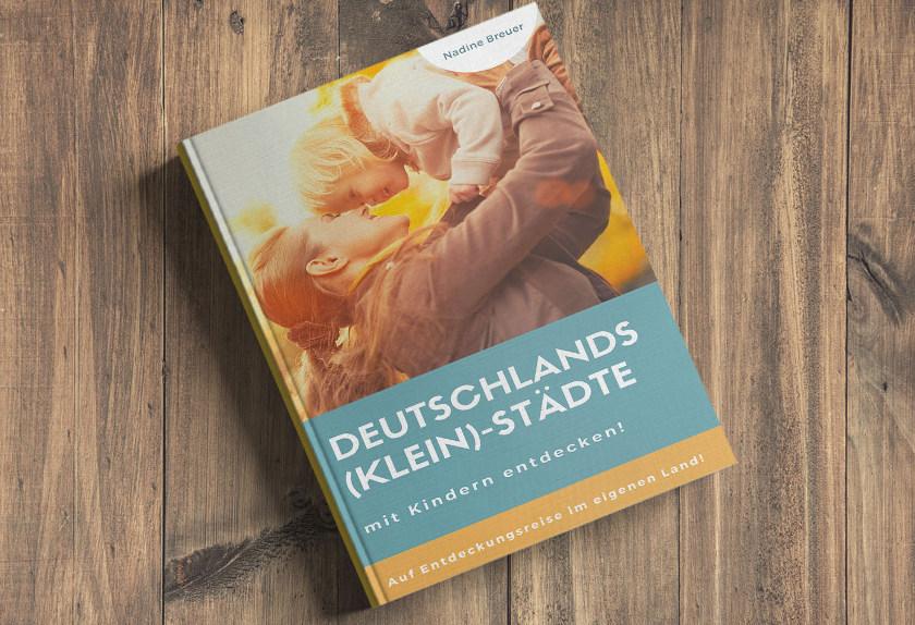 Deutschlands (Klein-)Städte mit Kindern entdecken - Buchtipp